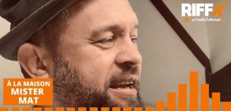 À LA MAISON Ep.42 : interview de Mister Mat