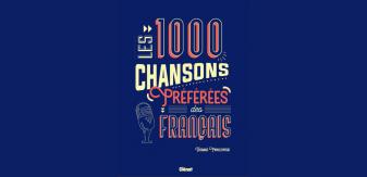 Les 1000 chansons préférées des Français : le cadeau idéal pour les mélomanes