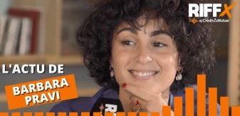 RIFFX.Hebdo : l'Actu de Barbara Pravi