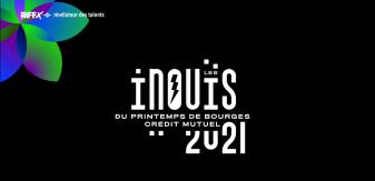 Les iNOUïS du Printemps de Bourges Crédit Mutuel : la sélection 2021