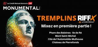 Tremplins RIFFX – Monumental Tour 2021