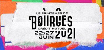 Le Printemps De Bourges Crédit Mutuel dévoile sa programmation officielle pour 2021