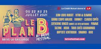 Le Plan B by Brive Festival : Pomme, Vianney, Vitaa & Slimane… Découvrez la programmation