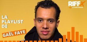 RIFFX.Hebdo : la playlist de Gaël Faye